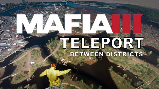Photo of Mafia 3 – Teleports Linclon Clay between districts