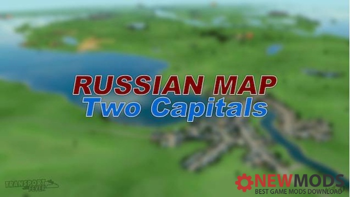 Photo of Transport Fever – Russian Map.Two Capitals