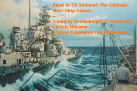 Photo of Hearts of Iron IV – Road to 56 Submod: More Ship Names