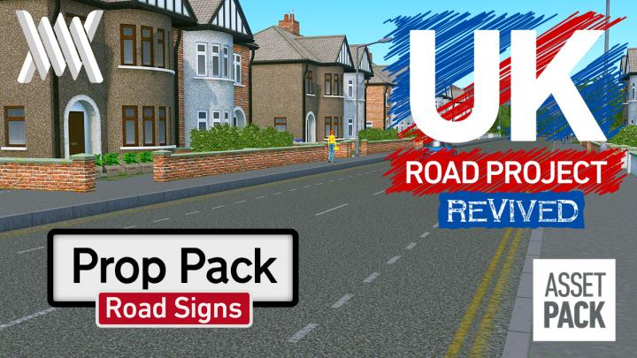 Cities: Skylines - UK Road Project Revived: Road Signs Prop